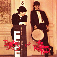 Doctor Drums and the Ragtime Kidd